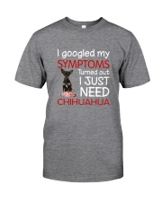 Chihuahua Symptoms Classic T-Shirt front