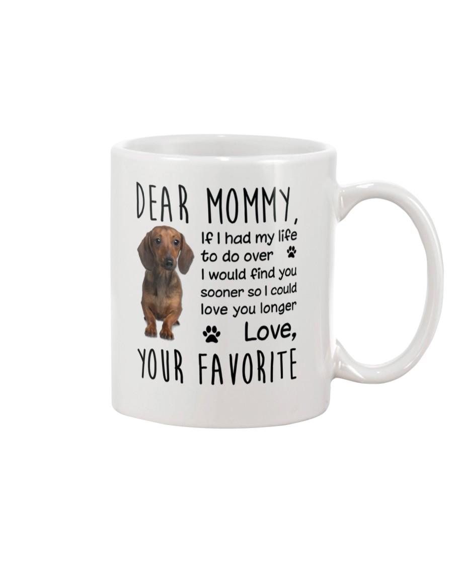 Dear Mommy Dachshund Mug