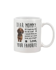 Dear Mommy Dachshund Mug front