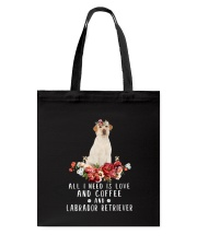 Labrador Retriever All I Need  Tote Bag thumbnail