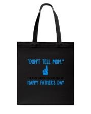 Dont Tell Mom Tote Bag thumbnail