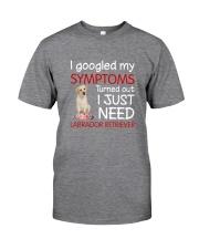 Labrador Retriever Symptoms Classic T-Shirt front