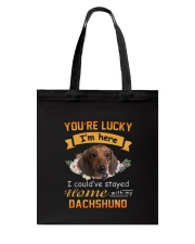 You Are Lucky Dachshund Tote Bag thumbnail