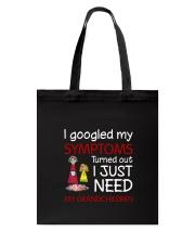 My Grandchildren Symptoms Tote Bag thumbnail