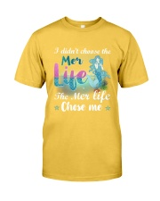 Mermaid Chose Me Classic T-Shirt front