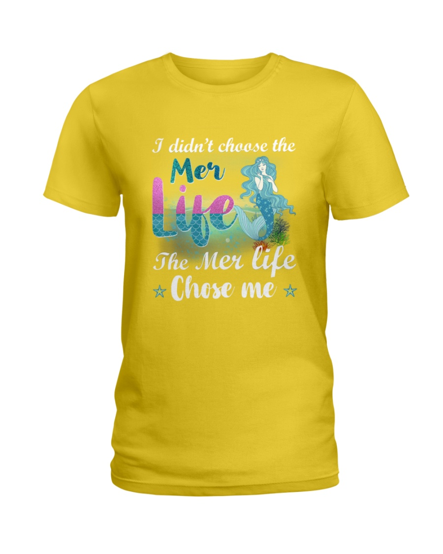 Mermaid Chose Me Ladies T-Shirt