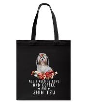 Shih Tzu All I Need  Tote Bag thumbnail