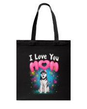 Siberian Husky  I Love Mom Tote Bag thumbnail