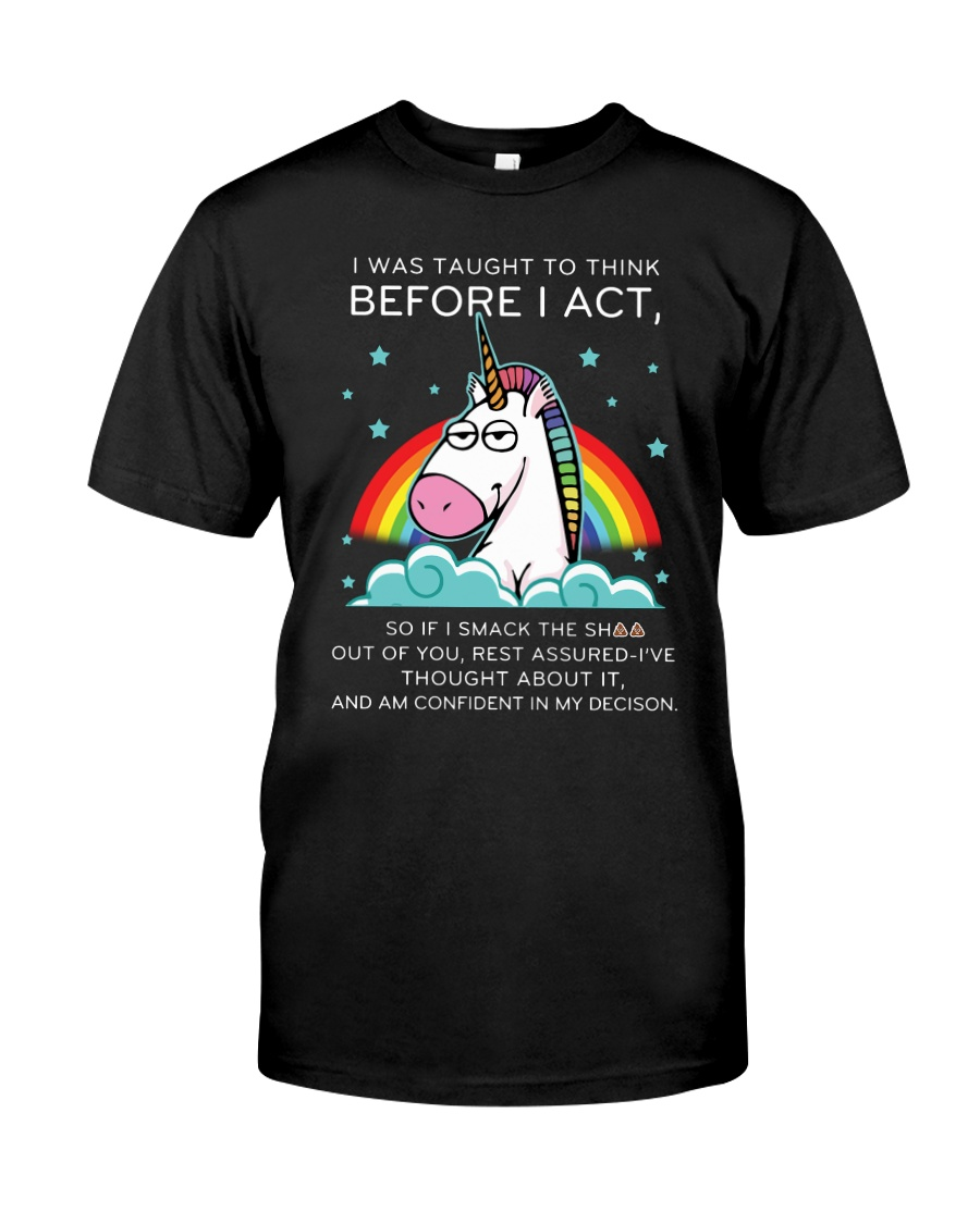 Think Before Act Unicorn Classic T-Shirt showcase