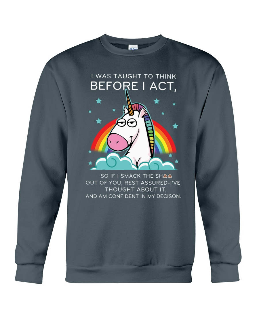 Think Before Act Unicorn Crewneck Sweatshirt