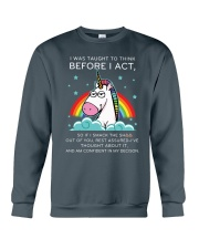 Think Before Act Unicorn Crewneck Sweatshirt front