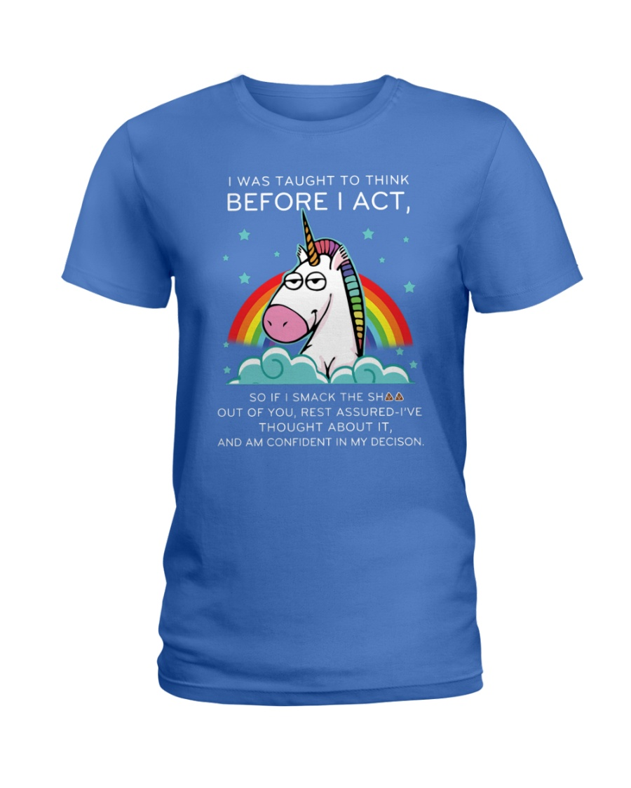 Think Before Act Unicorn Ladies T-Shirt