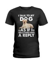 Labrador Retriever Reply Ladies T-Shirt thumbnail