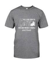 Cats All I Care Classic T-Shirt front