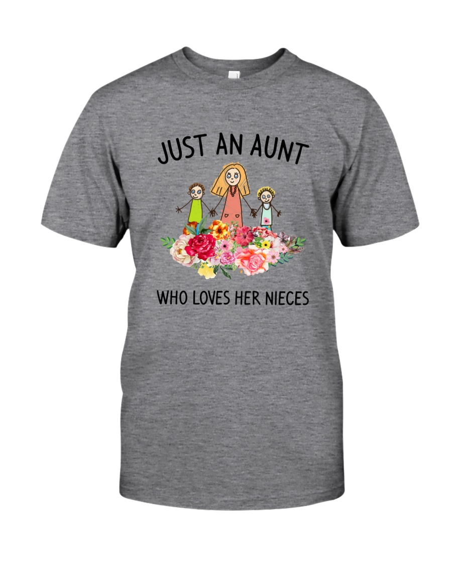 Just An Aunt Classic T-Shirt