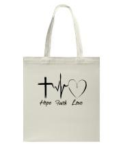 Hope Faith Love Tote Bag thumbnail