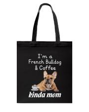 French Bulldog Kinda Mom Tote Bag thumbnail