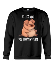 Pig Fluff You Crewneck Sweatshirt thumbnail