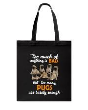 Pug Barely Enough Tote Bag thumbnail
