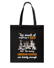 Siberian Husky Barely Enough Tote Bag thumbnail