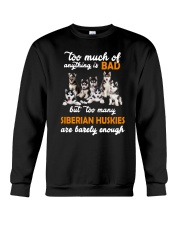 Siberian Husky Barely Enough Crewneck Sweatshirt thumbnail