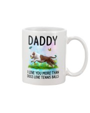 Daddy I Love You More American Pit Bull Terrier Mug front