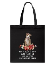 American Staffordshire Terrier All I Need  Tote Bag thumbnail