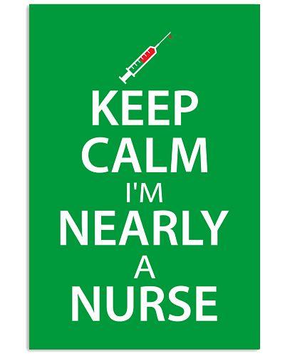 Keep Calm I Am Nearly A Nurse
