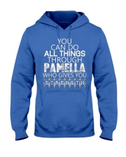 Pamella Gives You Strength New Hooded Sweatshirt front