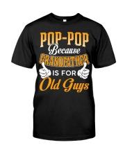 Pop-pop Classic T-Shirt front