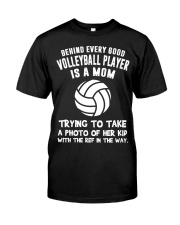 Behind every good Volleyball player Classic T-Shirt front