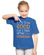 I try to be GOOD - Grandma Youth T-Shirt lifestyle-youth-tshirt-front-2