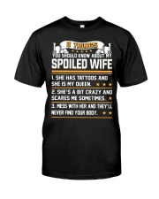 3 Things You Should Know About My Wife Classic T-Shirt front