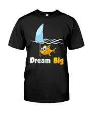 Dream big Classic T-Shirt front