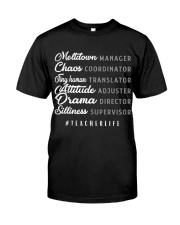 TEACHER LIFE Classic T-Shirt front