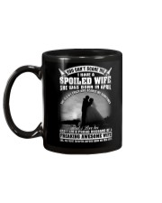 I Have A Spoiled Wife She Was Born In April Mug back