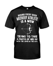 Behind every good Archery athlete Classic T-Shirt front