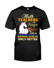 Math Teachers Like A Unicorn Classic T-Shirt front