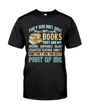 They are not just my books Classic T-Shirt front