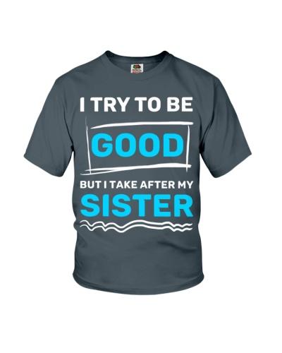 I try to be good - Sister