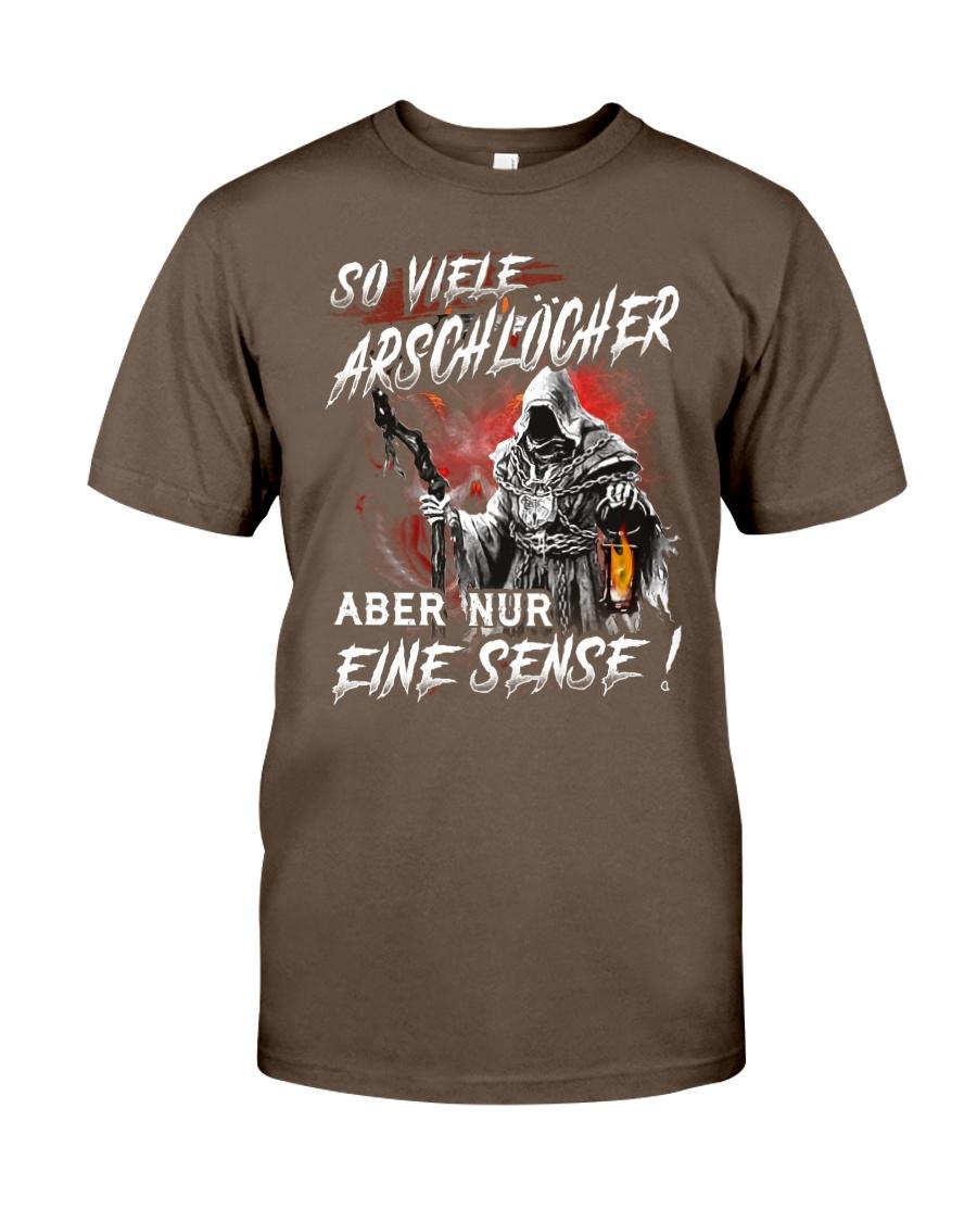 So arschlöcher und nur eine sense shirt Classic T-Shirt