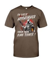 So arschlöcher und nur eine sense shirt Classic T-Shirt front