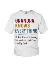 Grandpa knows everything If he doesn't know  Youth T-Shirt thumbnail