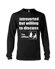 introverted but willing to discuss Long Sleeve Tee thumbnail