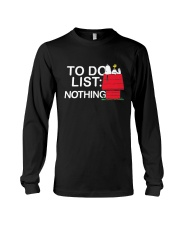 To do list nothing  Long Sleeve Tee thumbnail