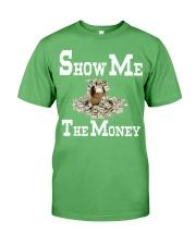show me the money Premium Fit Mens Tee thumbnail