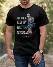 Only Easy Day Was Yesterday For A Veteran Classic T-Shirt apparel-classic-tshirt-lifestyle-front-53