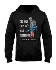 Only Easy Day Was Yesterday For A Veteran Hooded Sweatshirt thumbnail