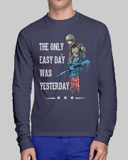 Only Easy Day Was Yesterday For A Veteran Long Sleeve Tee lifestyle-unisex-longsleeve-front-1