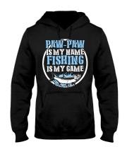 Paw Paw Is My Name Fishing Is My Game Shirt Hooded Sweatshirt thumbnail